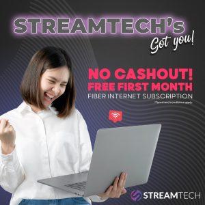 Get the best fiber internet - Streamtech's No Cash Out Promo Extended